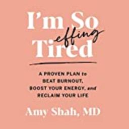 I'm So Effing Tired: A Proven Plan to Beat Burnout, Boost Your Energy, and Reclaim Your Life | Amazon (US)