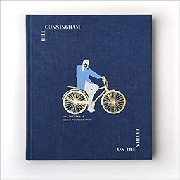 Bill Cunningham: On the Street: Five Decades of Iconic Photography    Hardcover – Illustrated, ...   Amazon (US)