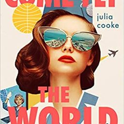 Come Fly the World: The Jet-Age Story of the Women of Pan Am    Hardcover – March 2, 2021 | Amazon (US)