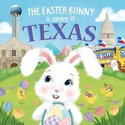 Easter Bunny Is Coming to: The Easter Bunny Is Coming to Texas (Hardcover)   Walmart (US)