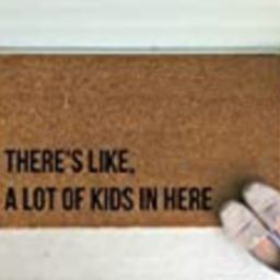 There's Like, A Lot Of Kids In Here Doormat   Amazon (US)