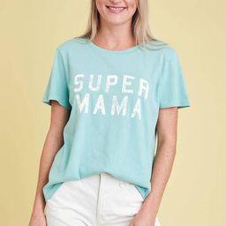 Promesa Super Mama Tee   Social Threads