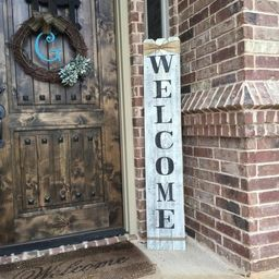 """Rustic Wood Welcome Sign, vertical wooden welcome sign, 58"""" tall by approximately 10"""" wide,Welcom... 
