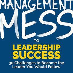FranklinCovey Management Mess to Leadership Success Book | Amazon (US)