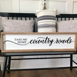 """9"""" x 36"""" Country Roads Take Me Home Wood Sign, West Virginia, Farmhouse Sign, Fixer upper decor, ... 