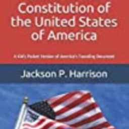 A Young Patriot's Guide to the Constitution of the United States of America: A Kid's Pocket Version  | Amazon (US)