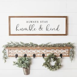 Always Stay Humble And Kind Sign | Etsy (US)