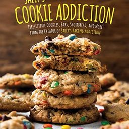 Sally's Cookie Addiction: Irresistible Cookies, Cookie Bars, Shortbread, and More from the Creato... | Amazon (US)