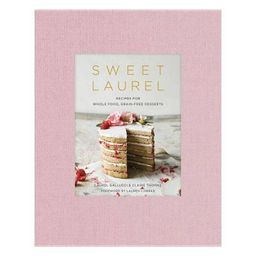 Sweet Laurel - by  Laurel Gallucci & Claire Thomas (Hardcover) | Target