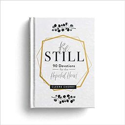 Be Still: 90 Devotions for the Hopeful Heart    Hardcover – October 7, 2019   Amazon (US)