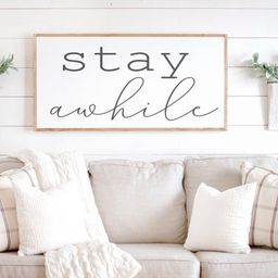 Living Room Wall Decor  Stay Awhile Sign  Large Stay Awhile   Etsy   Etsy (US)