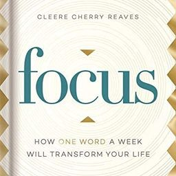 Focus: How One Word a Week Will Transform Your Life | Amazon (US)