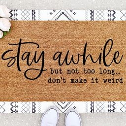 Stay Awhile Doormat  Stay Awhile Decor  Cheeky Doormats    Etsy   Etsy (US)