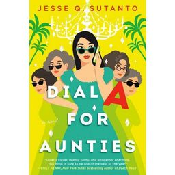 Dial a for Aunties - by Jesse Q Sutanto (Paperback)   Target