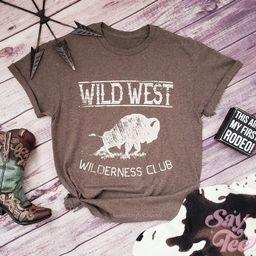 WILD WEST Shirt, Wilderness Club buffalo, Wilderness explorer, Motivational tshirt, Texas shirt w... | Etsy (US)
