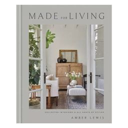 Made for Living - by  Amber Lewis & Cat Chen (Hardcover) | Target