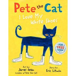 Pete the Cat: I Love My White Shoes (Hardcover) | Walmart (US)
