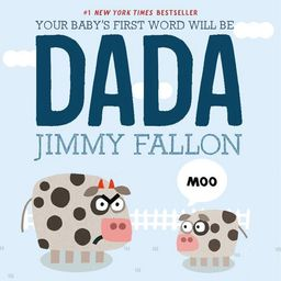 Your Baby's First Word Will Be Dada (Hardcover) | Walmart (US)