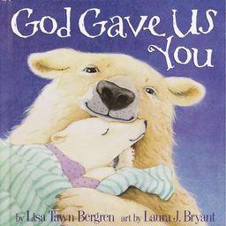 God Gave Us You (Hardcover) | Walmart (US)