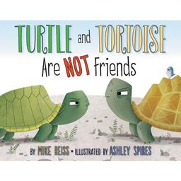 Turtle and Tortoise Are Not Friends (Hardcover) | Walmart (US)