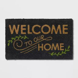 """1'6""""X2'6""""/18""""X30"""" Welcome to our Home Doormat Black - Threshold™ 