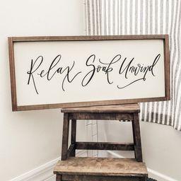 Farmhouse Relax Soak & Unwind Bathroom Sign | Farmhouse Wall Decor | Wood Framed Sign | Rustic Wa... | Etsy (US)