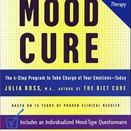 The Mood Cure: The 4-Step Program to Take Charge of Your Emotions--Today | Amazon (US)