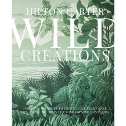Wild Creations - by Hilton Carter (Hardcover) | Target