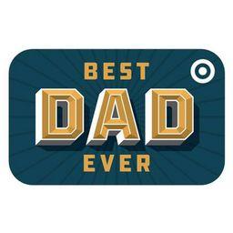 Best Dad Ever Target GiftCard | Target