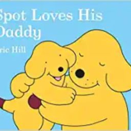 Spot Loves His Daddy | Amazon (US)