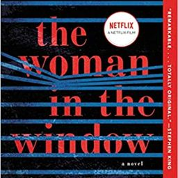 The Woman in the Window: A Novel    Paperback – March 5, 2019   Amazon (US)