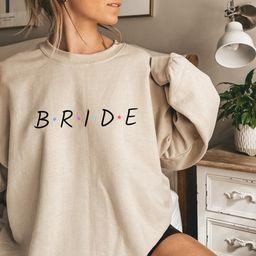 Bride Crewneck, Bride Sweatshirt, Bride pullover, Future Mrs, Mrs Sweatshirt, Wedding crewneck, O... | Etsy (US)