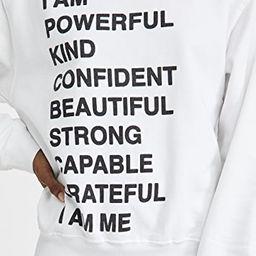 Ramona Empowerment Sweatshirt   Shopbop