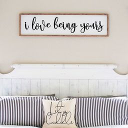 I love being yours sign   wood sign   anniversary gift   above bed sign   gifts for her   farmhou...   Etsy (US)