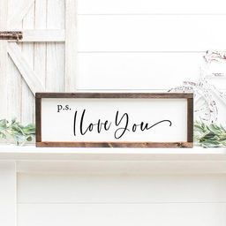 P.S. I Love You Wood Framed Sign | Farmhouse Signs | Farmhouse Style Home Decor | Rustic Signs | Etsy (US)