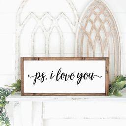 P.S. I love you sign, Farmhouse Sign, Farmhouse Decor, Wedding Gift, Home Decor, Anniversary Gift... | Etsy (US)