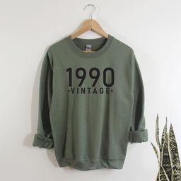 30th Birthday Sweatshirt ,Vintage 1990, 1990 Sweatshirt  | Birthday Gift for Mom | Sister Gift |u... | Etsy (US)