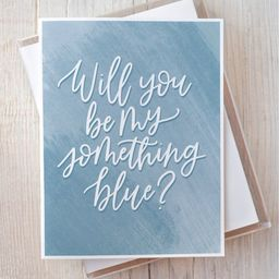 Will You Be My Something Blue Card, Wedding Party Proposal Card, Bridesmaid Greeting Card, Hand-L... | Etsy (US)
