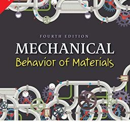 Mechanical Behavior of Materials (4th Edition) | Amazon (US)