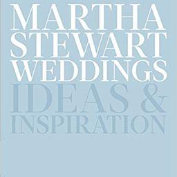Martha Stewart Weddings: Ideas and Inspiration    Hardcover – December 1, 2015   Amazon (US)