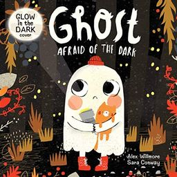 Ghost Afraid of the Dark-With Glow-in-the-Dark Cover-Follow a Shy Little Ghost as he Discovers ho... | Amazon (US)