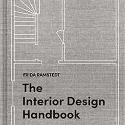 The Interior Design Handbook: Furnish, Decorate, and Style Your Space    Hardcover – October 27... | Amazon (US)