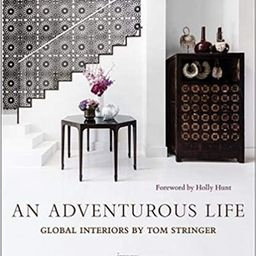 An Adventurous Life: Global Interiors by Tom Stringer | Amazon (US)