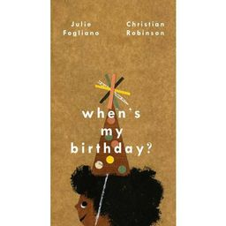 When's My Birthday? - by  Julie Fogliano (Hardcover) | Target