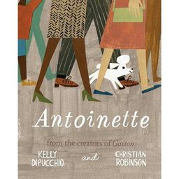 Antoinette - (Gaston and Friends) by  Kelly Dipucchio (Hardcover) | Target