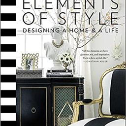 Elements of Style: Designing a Home & a Life    Hardcover – October 7, 2014 | Amazon (US)