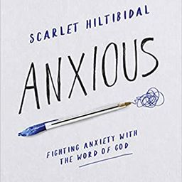 Anxious - Bible Study Book with Video Access: Fighting Anxiety with the Word of God   Amazon (US)
