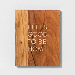 'Feels Good To Be Home' Wood Sign - Hearth & Hand™ with Magnolia   Target