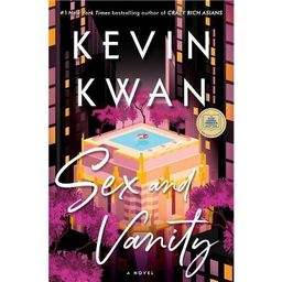 Sex and Vanity - by Kevin Kwan (Hardcover)   Target
