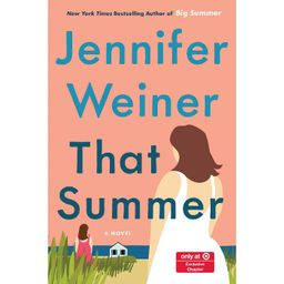 That Summer - Target Exclusive Edition by Jennifer Weiner (Hardcover) | Target